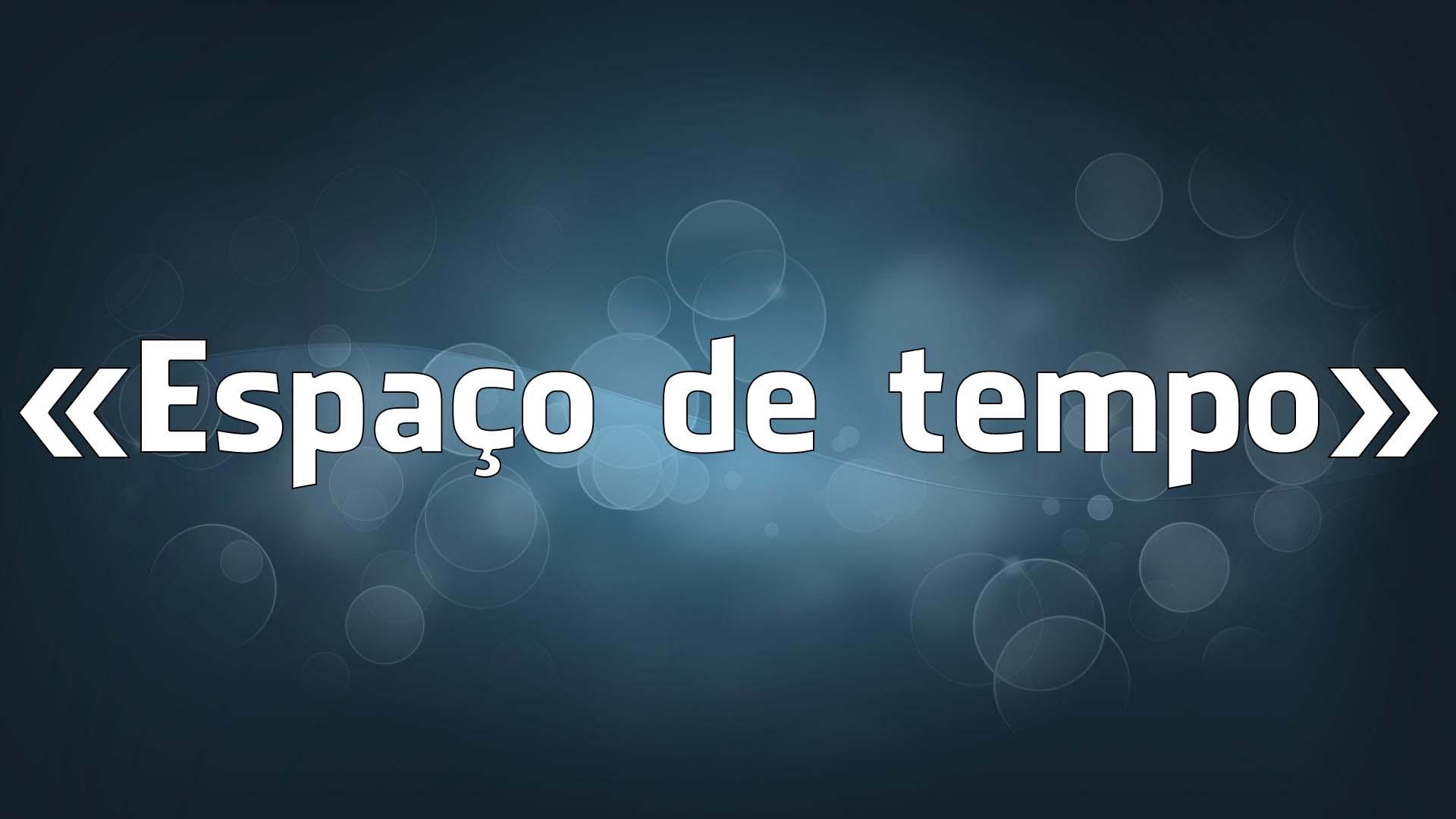 «Espaço de tempo» - os erros falsos de português