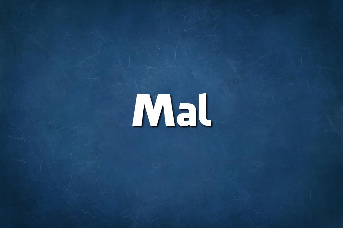 diz-se Mal ou Mau