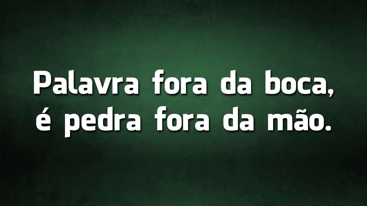 10 dos melhores provérbios da língua portuguesa sobre palavras