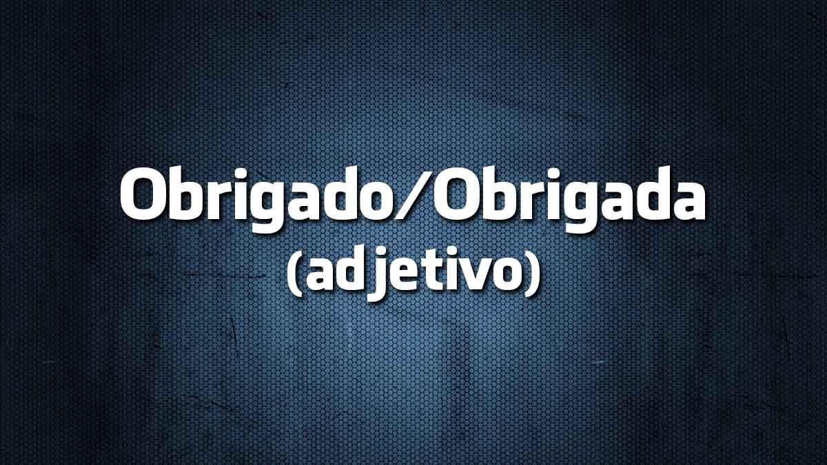 Obrigada na Língua Portuguesa