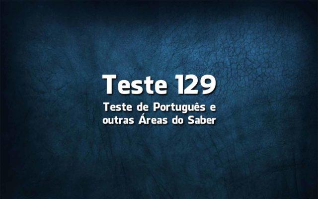 Teste de Língua Portuguesa «129»