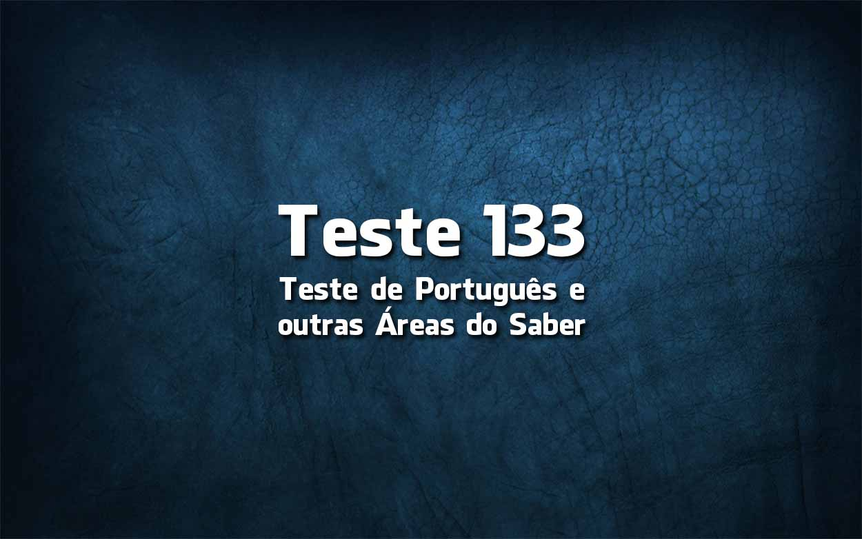 Teste de Língua Portuguesa «133»