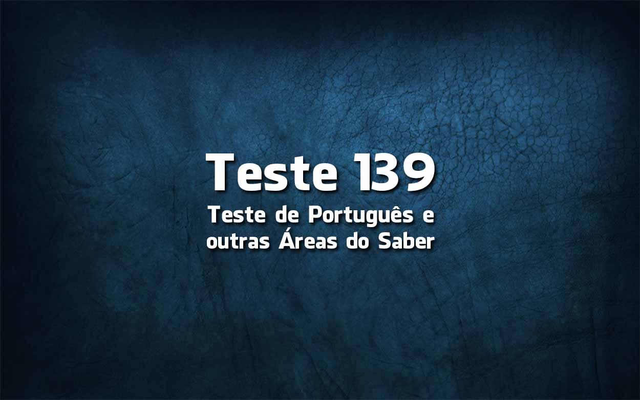 Teste de Língua Portuguesa «139»