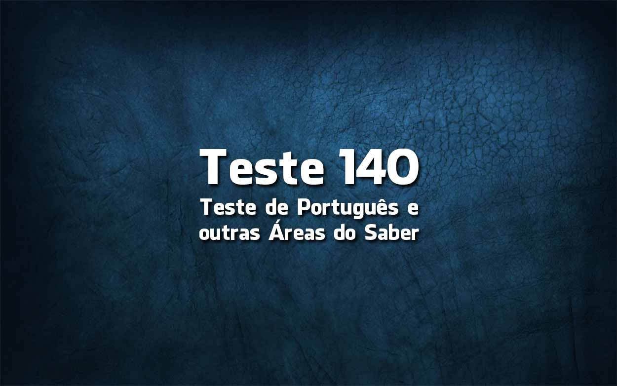 Teste de Língua Portuguesa «140»