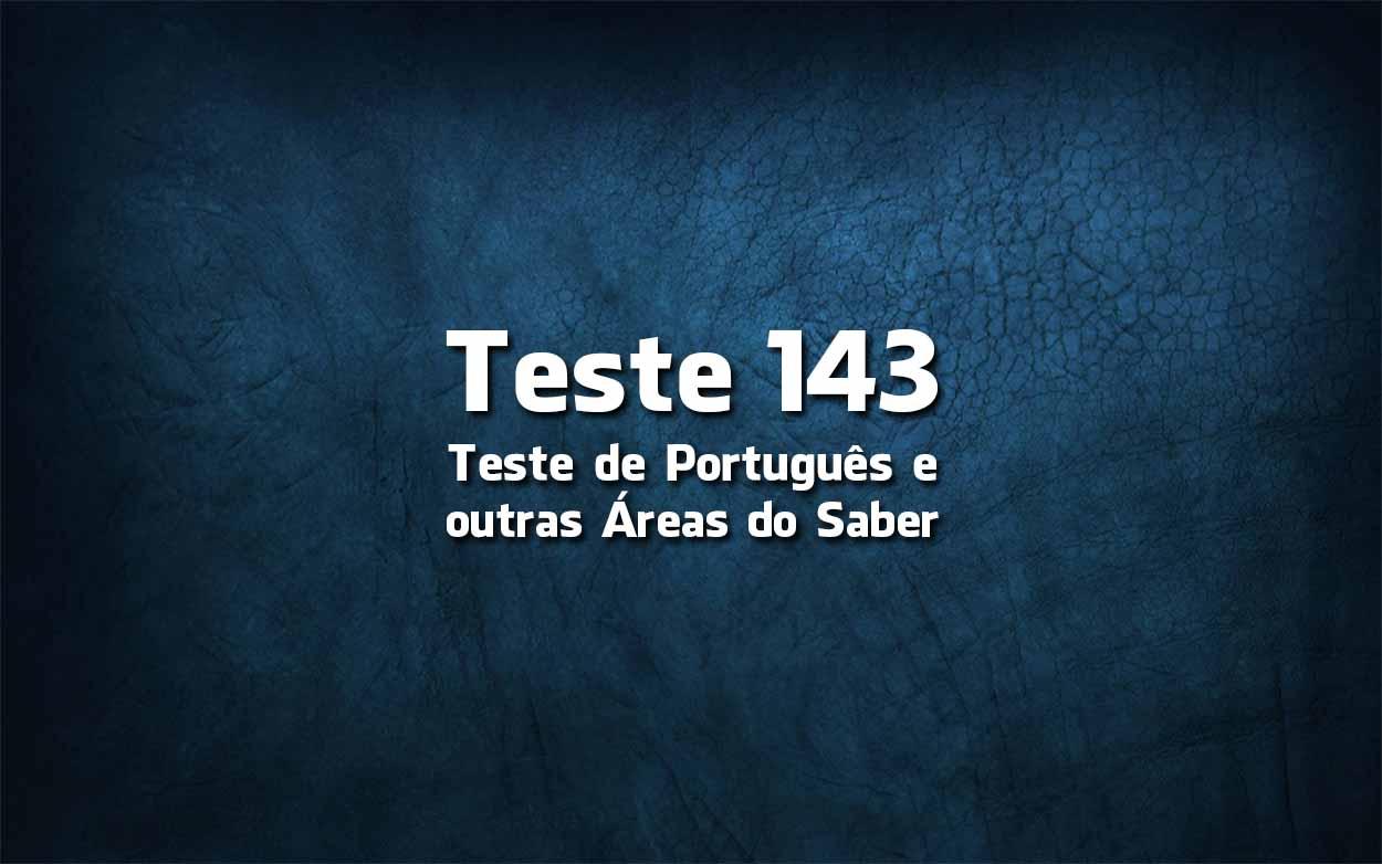 Teste de Língua Portuguesa «143»