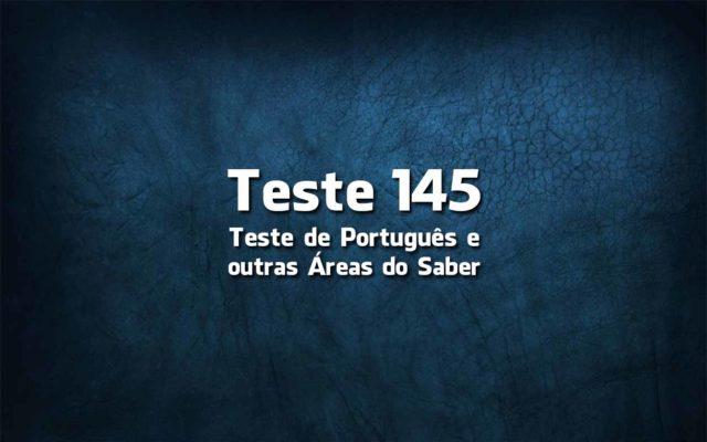 Teste de Língua Portuguesa «145»