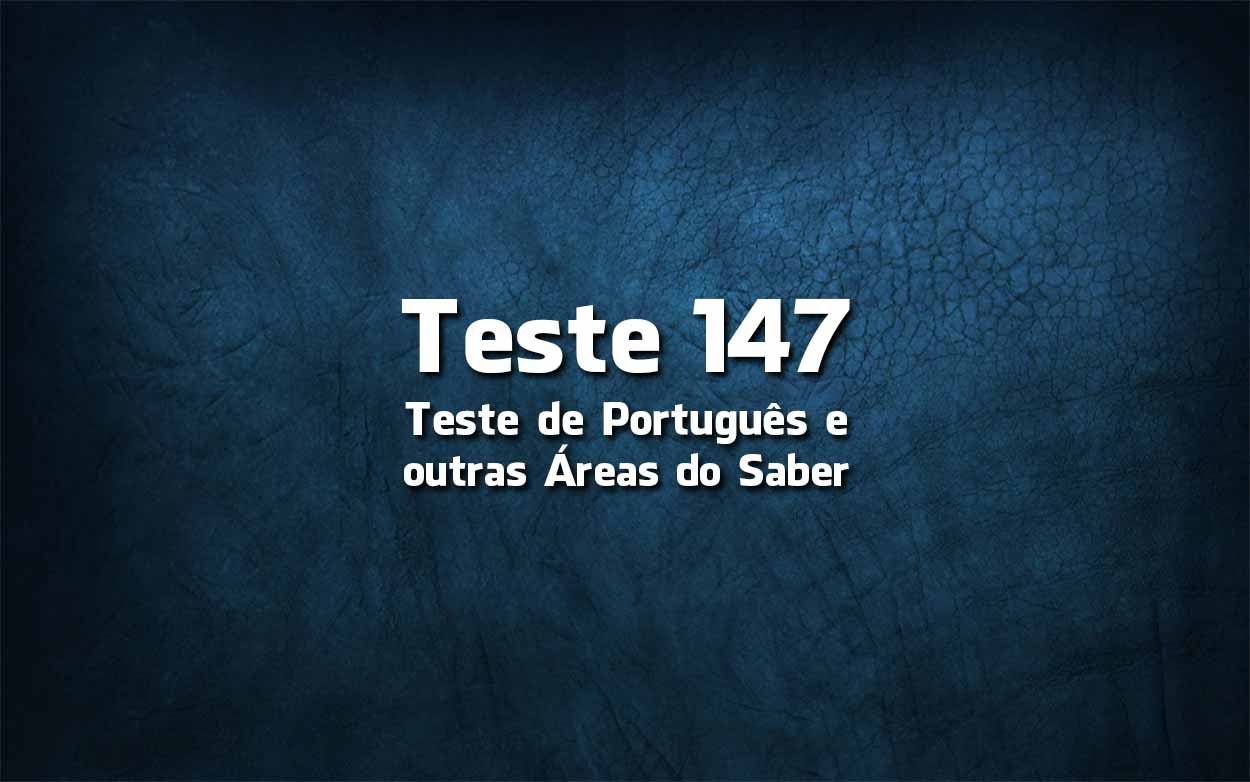Teste de Língua Portuguesa «147»