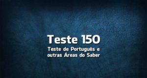 Teste de Língua Portuguesa «150»