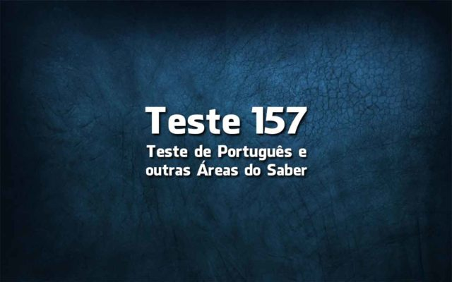 Teste de Língua Portuguesa «157»