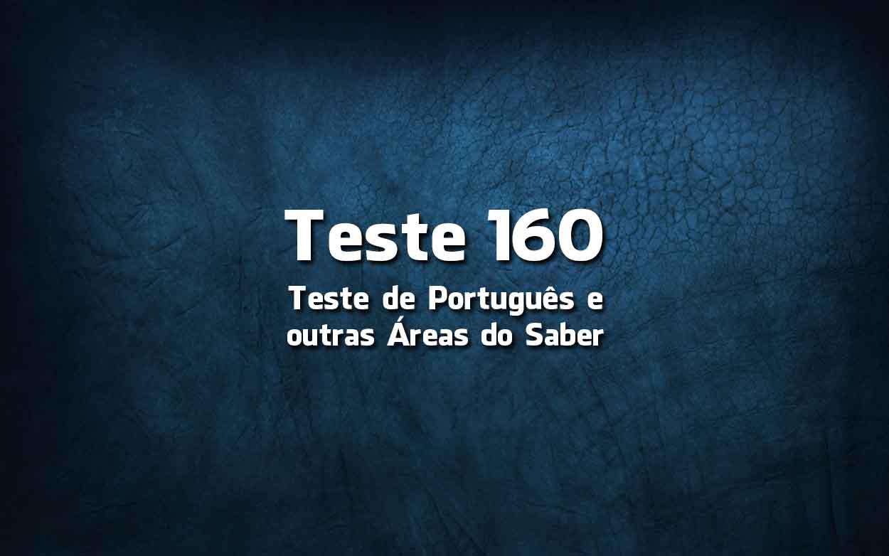 Teste de Língua Portuguesa «160»