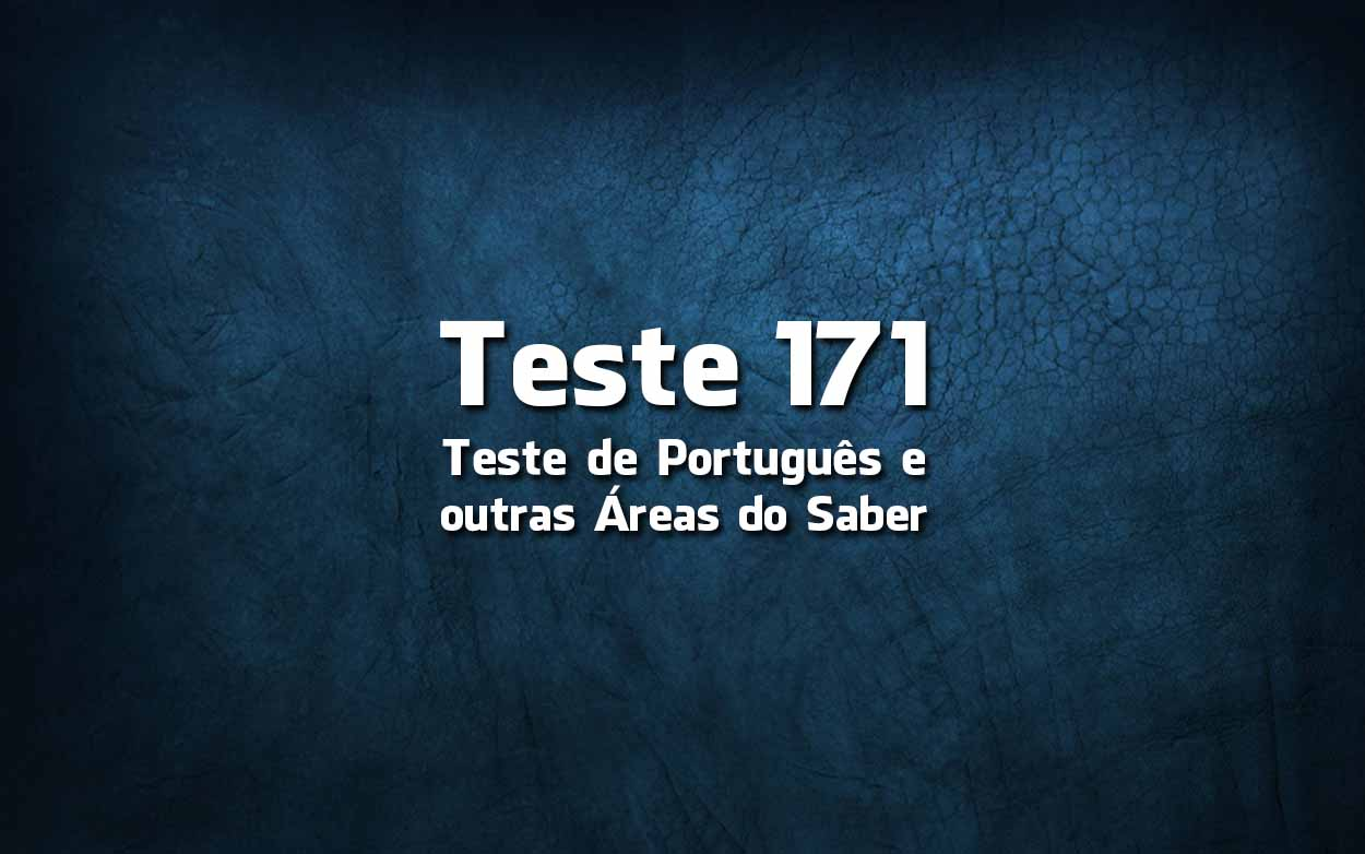 Teste de Língua Portuguesa «171»